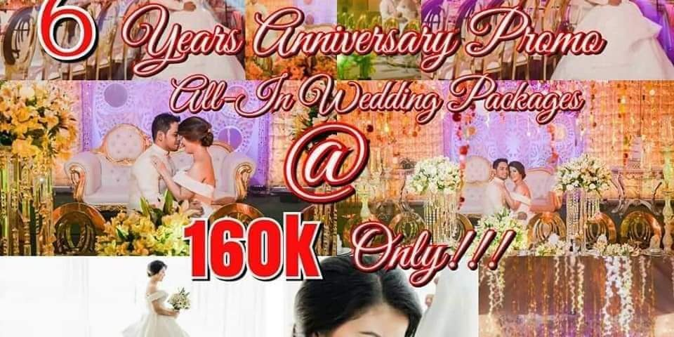 Wedding all in package 6 years ANNIVERSARY PROMO PROMO 145K ALL IN PROMO, WITH s...