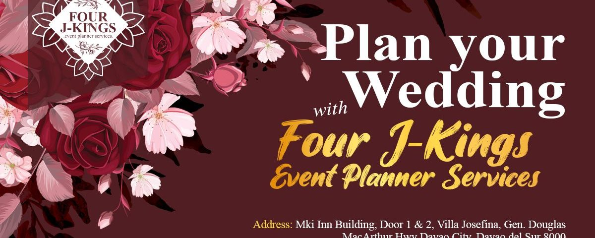Plan your wedding with Four J-Kings Event Planner Services  Address: Mki Inn Bui...