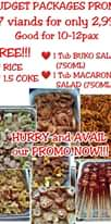 "Bild könnte enthalten: Essen, Text ""BUDGET PACKAGES PROMO 7 viands for only 2,998 Good for 10-12pax FREE!!! RICE 1.5 COKE Tub BUKO SALAD (750ML) 1 Tub MACARONI SALAD (750ML) HURRY and AVAIL our PROMO NOW!!!"""