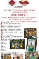 """Bild könnte enthalten: Text """"-KINGS ECKING EC BY Bea Coleine No: 0920 5243 INTIMATE CHURCH AND VENUE DECORATIONS 25K ONLY!!! HURRY BOOK YOUR SPECIAL EVENTS NOW!!! 5k Only for Reservation!!! INCLUSIONS: 10 Slots Available Only!!! on the Day coordinator. church and reception decor. 25 PC"""